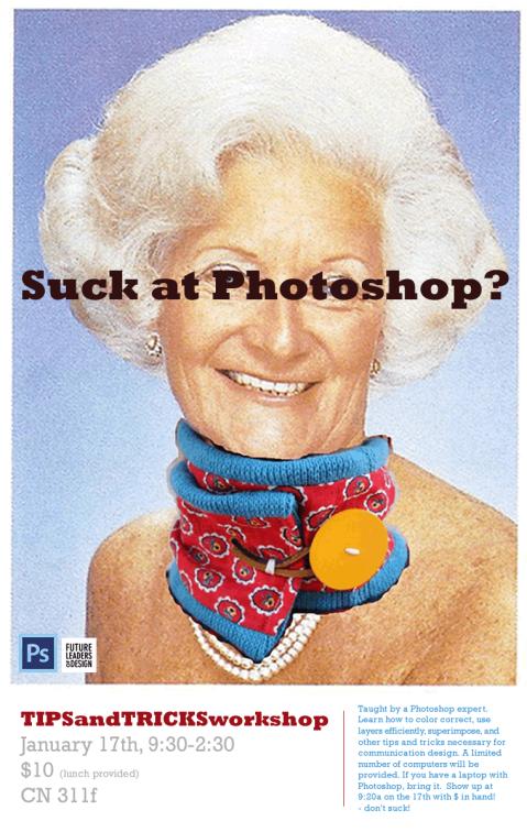 Photoshop Workshop - Jan 17th!!!!!